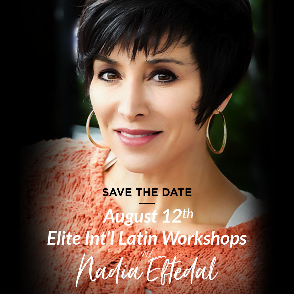 Elite Int'l Latin Workshops w/ Nadia Eftedal