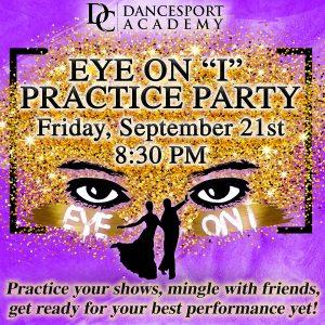 "Eye on ""I"" Practice Party"