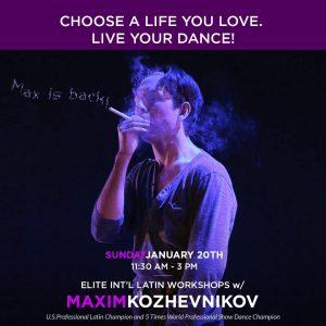 Elite Workshops with Maxim Kozhevnikov Sunday, January 20th, 2019 / 11:30am - 3pm DC DanceSport Academy