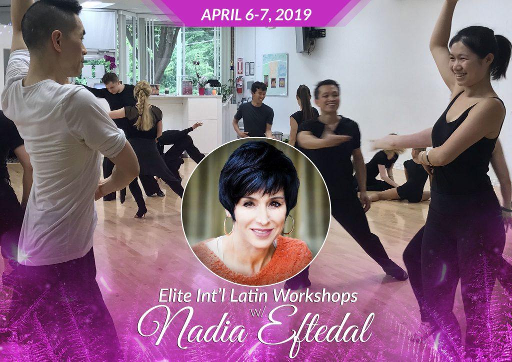 Elite Int'l Latin Workshops w/ Nadia Eftedal