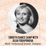 Smooth Dance Camp with Olga Foraponova