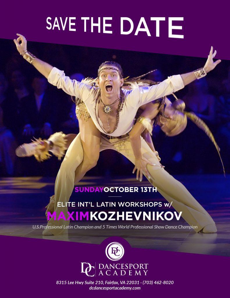 Elite Int'l Latin Workshops with Max Kozhevnikov at DC DanceSport Academy Mosaic