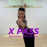 X PASS Exclusive Workshops